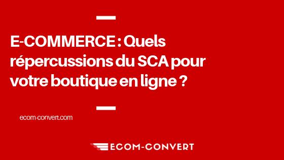réglementation SCA ecommerce