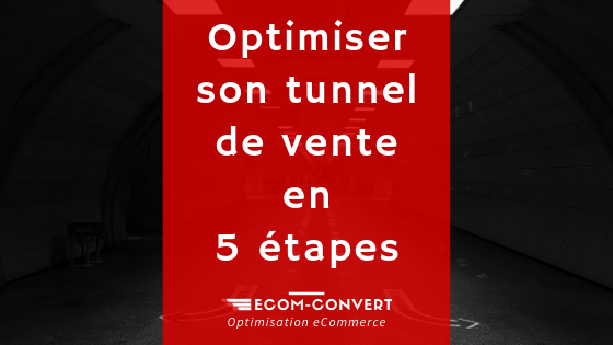 optimiser tunnel de vente