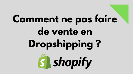 faire des vente dropshipping