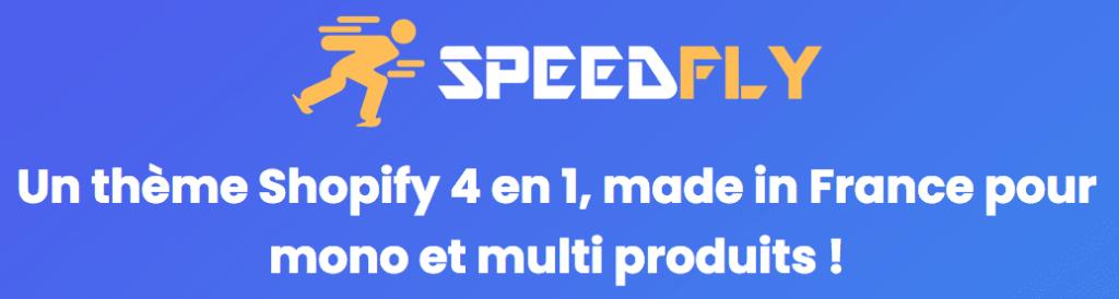 le thèeme Shopify Speedfly